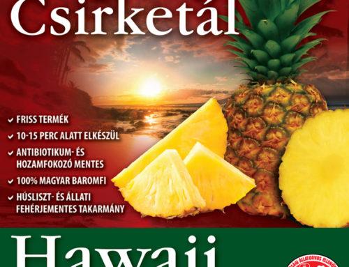 Hawaii Serpenyős® Csirketál